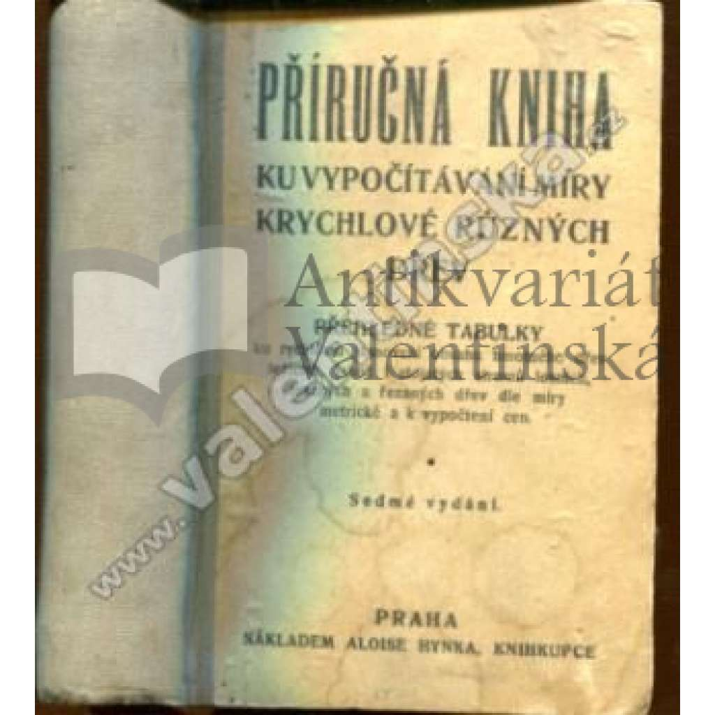 Příručná kniha ku vypočítávání míry krychlové...
