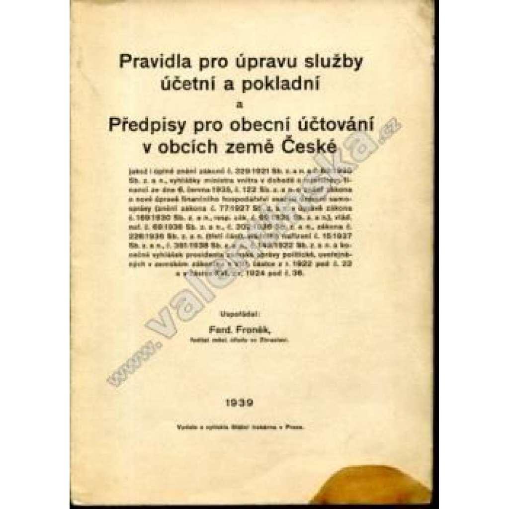 Pravidla pro úpravu služby účetní a pokladní...