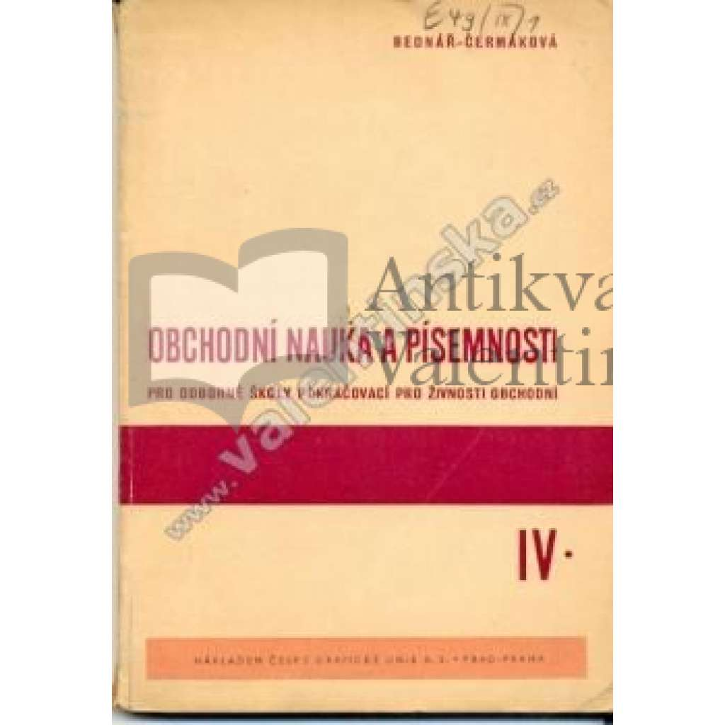 Obchodní nauka a písemnosti, IV.