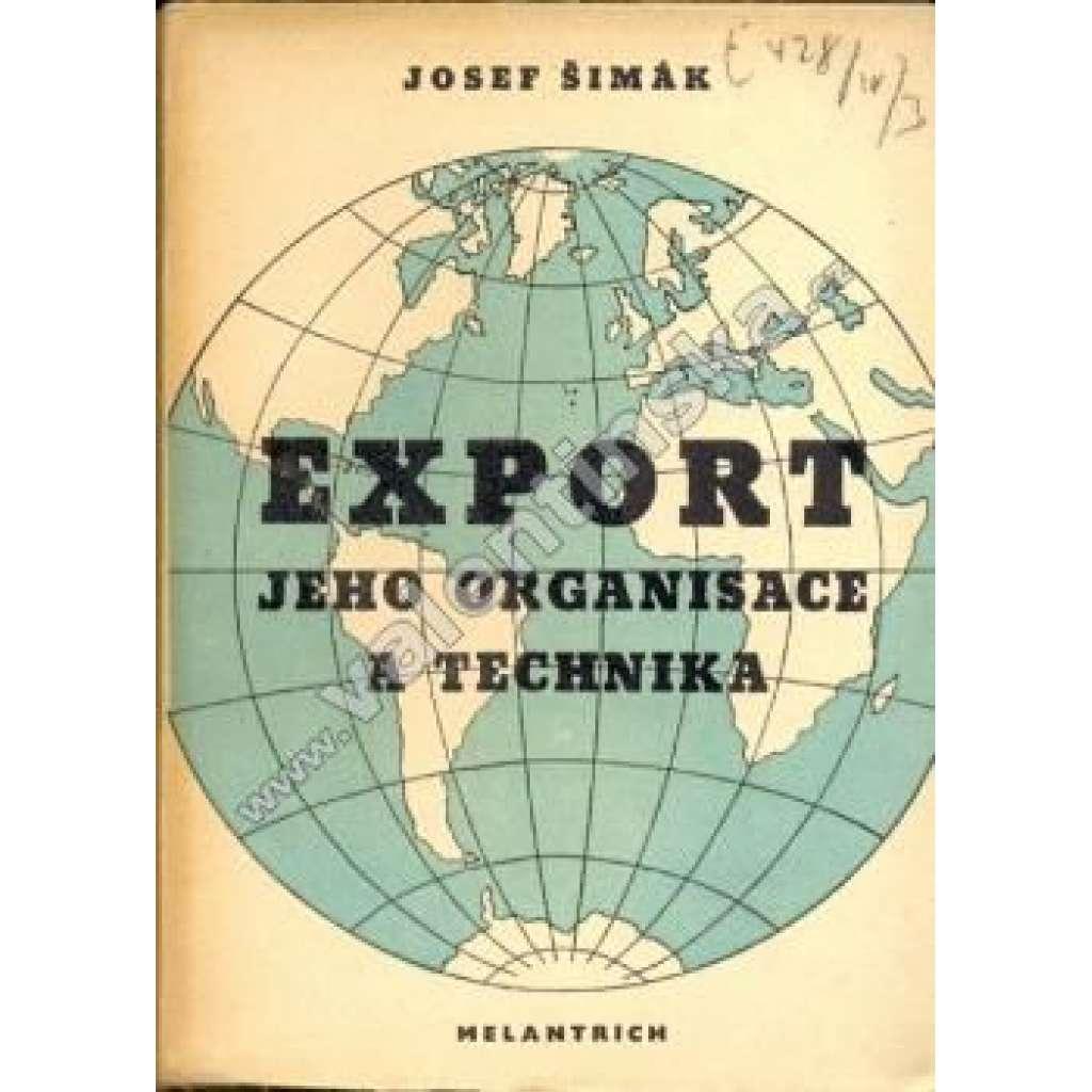 Export – jeho organisace a technika