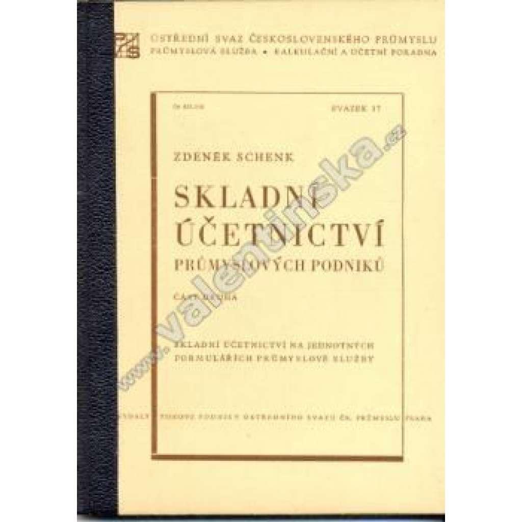 Skladní účetnictví průmyslových podniků, část II.