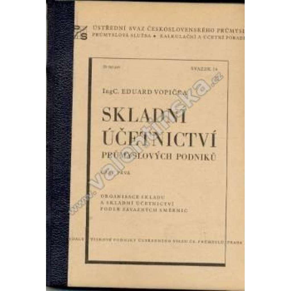 Skladní účetnictví průmyslových podniků, část I.