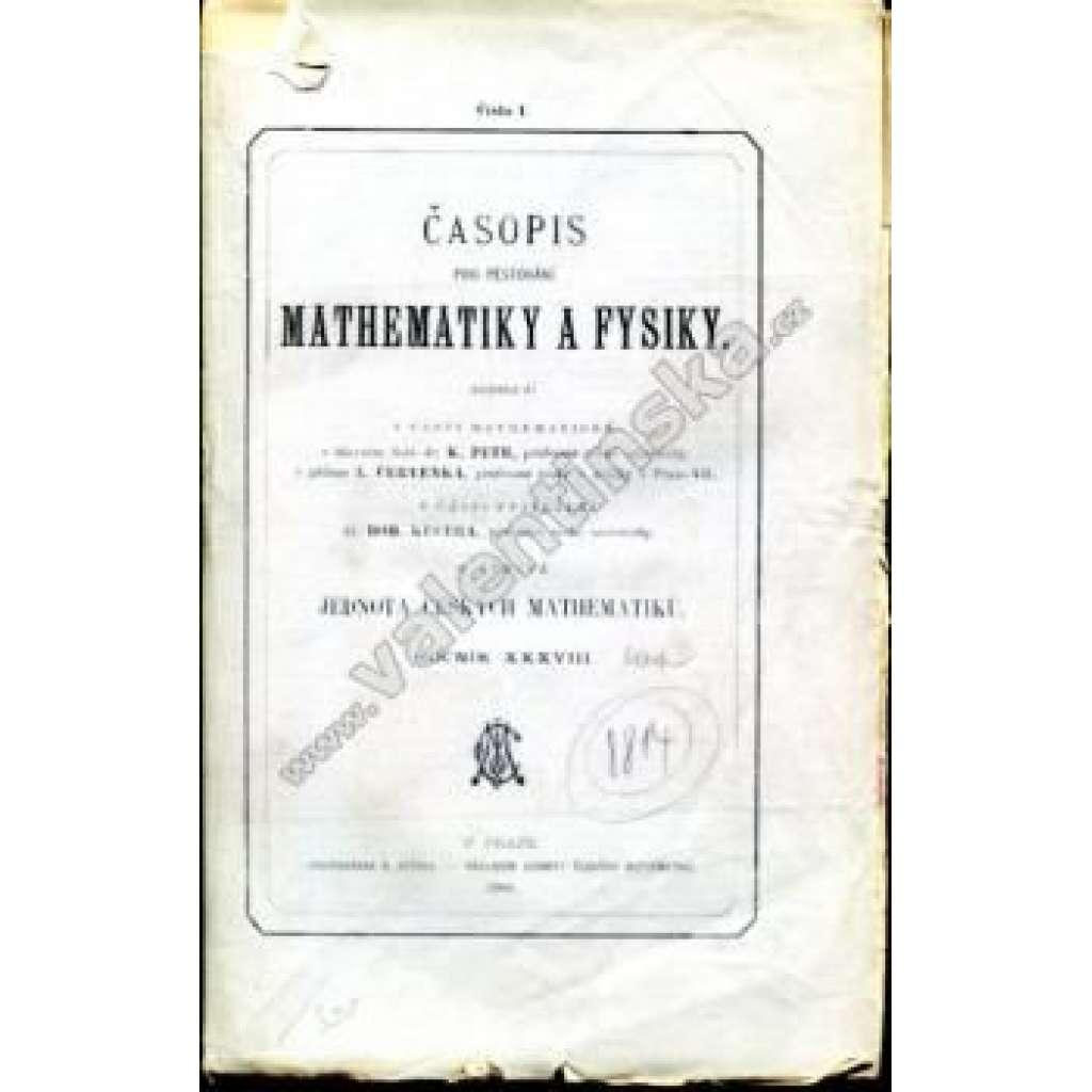 Časopis pro pěstování mathematiky a fysiky, r. 38