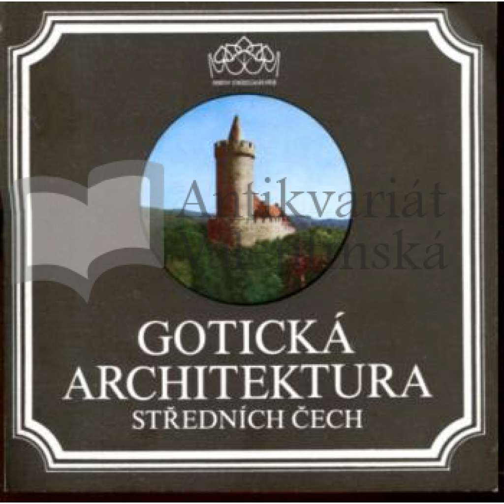 Gotická architektura středních Čech