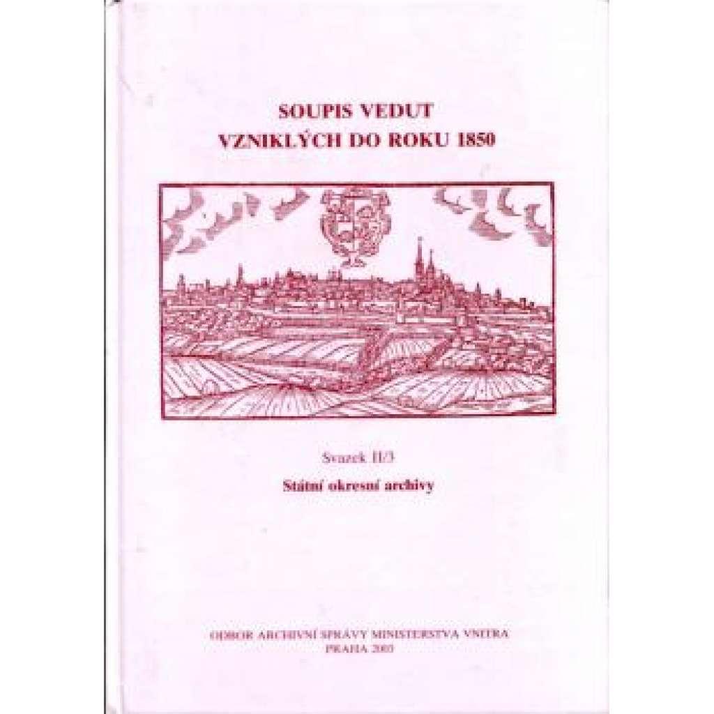 Soupis vedut vzniklých do roku 1850, II/3
