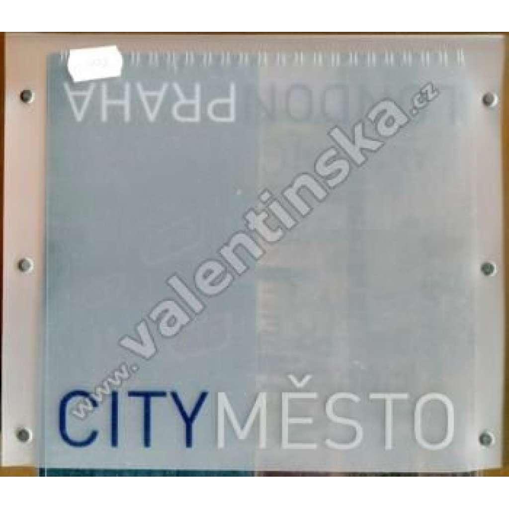 London - Praha. City - město. Katalog k výstavě