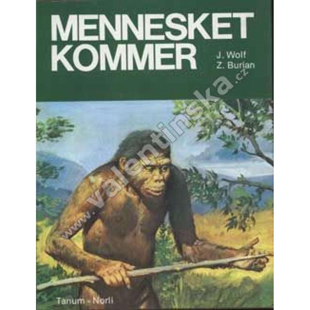 Mennesket Kommer-norsky-Burian
