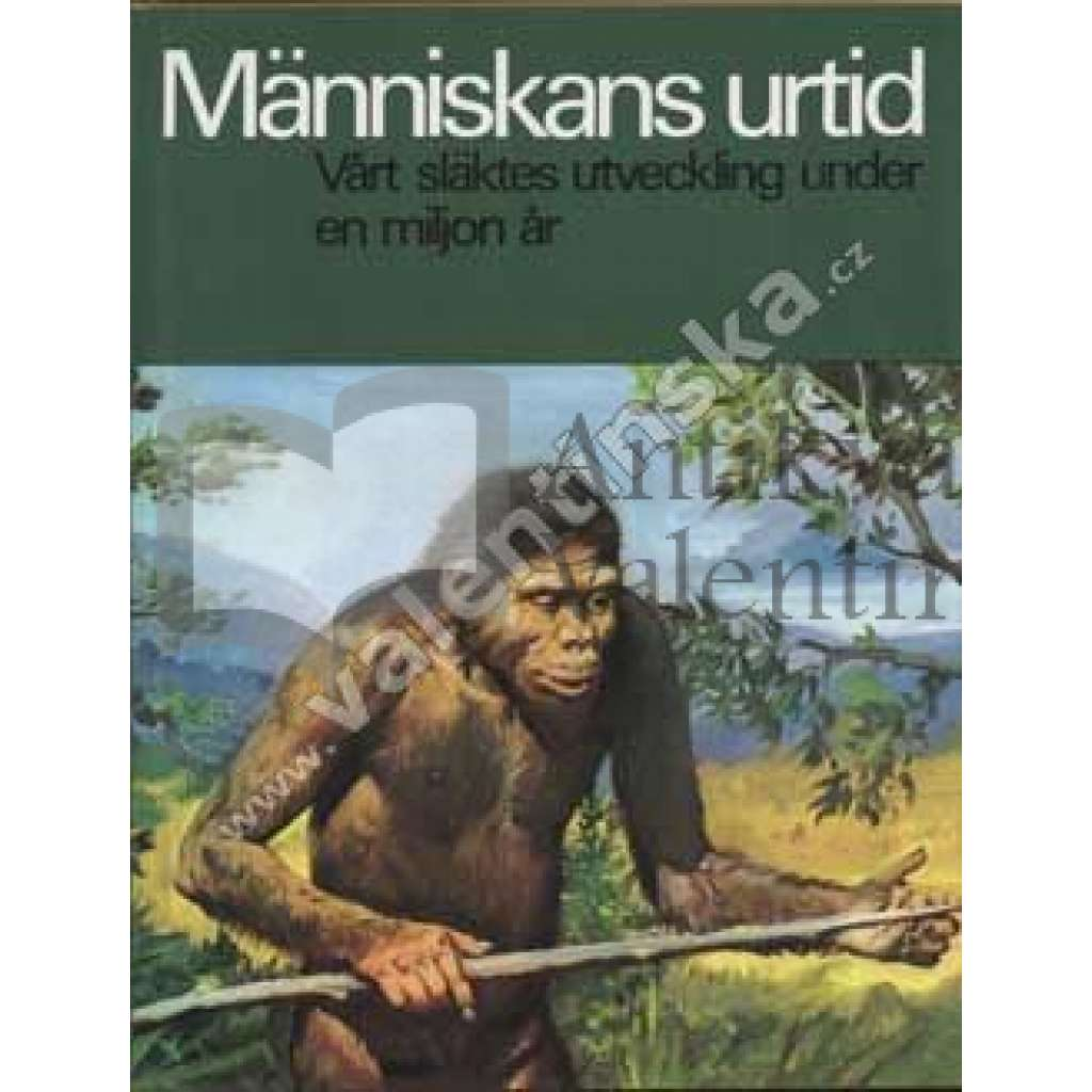 Människans urtid (Člověk v pravěku) - švédsky