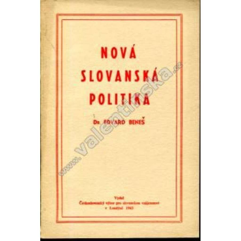 Nová slovanská politika (exilové vydání!)