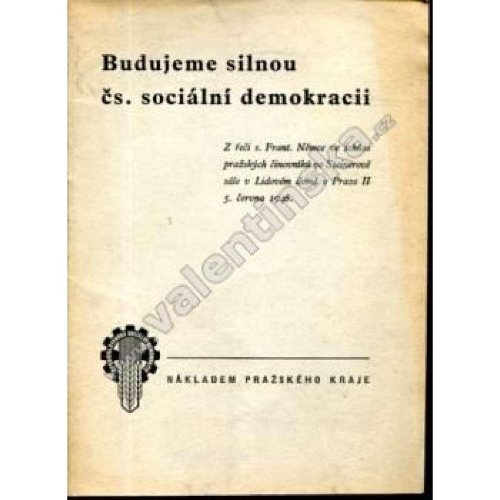 Budujeme silnou čs. sociální demokracii