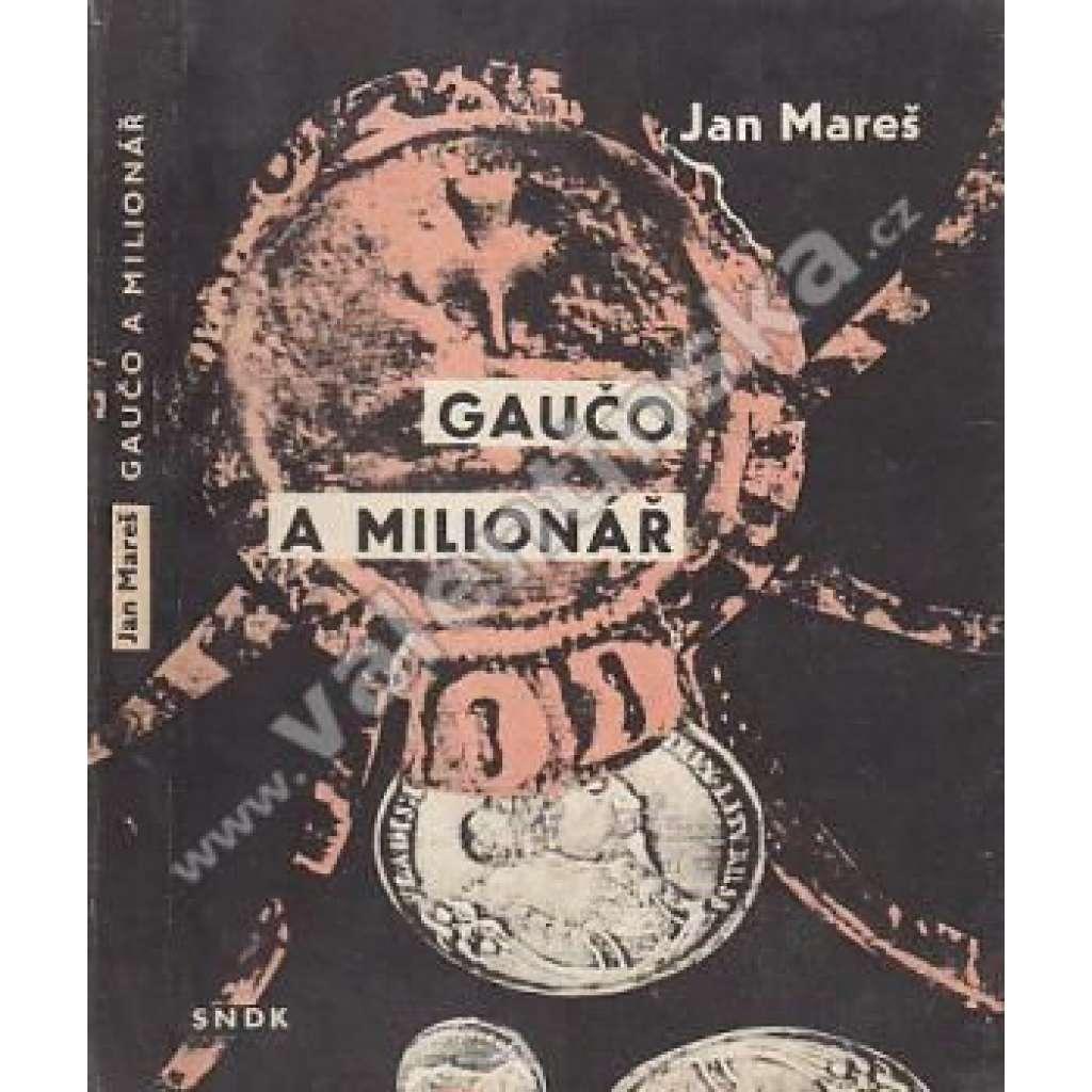 Gaučo a milionář