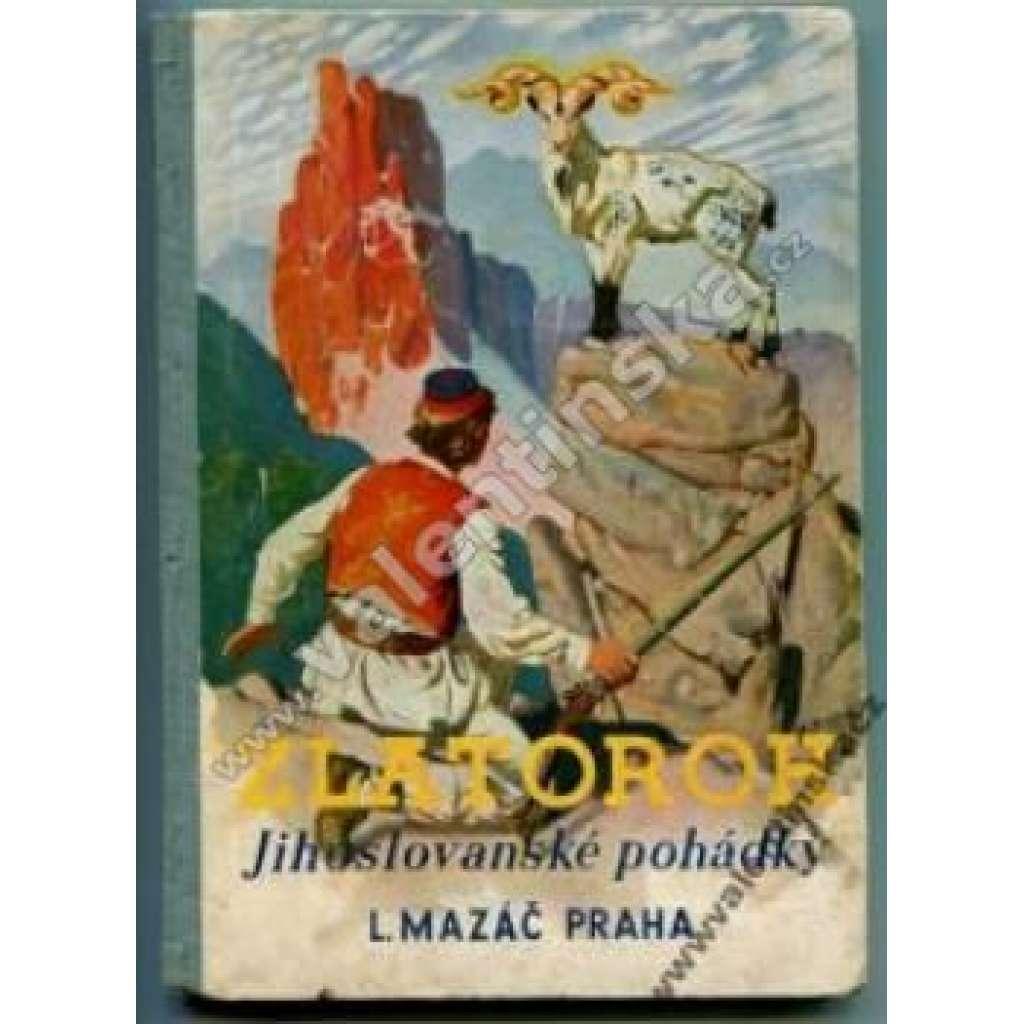 Jihoslovanské pohádky (edice Zlatoroh)