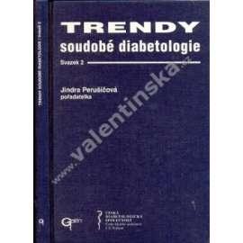 Trendy soudobé diabetologie - svazek II.