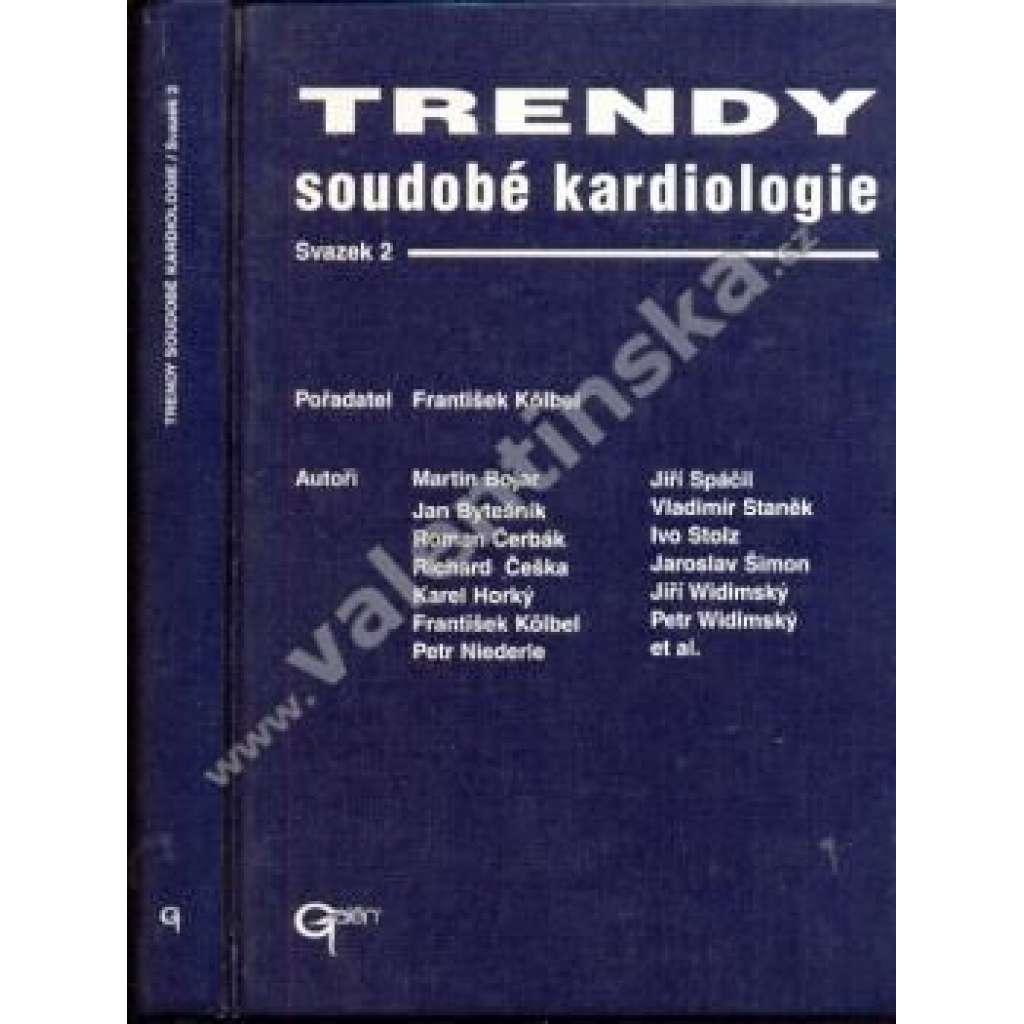 Trendy soudobé kardiologie - svazek II.