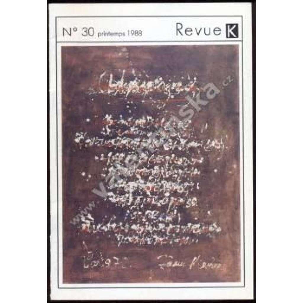 Revue K  N° 30, jaro 1988