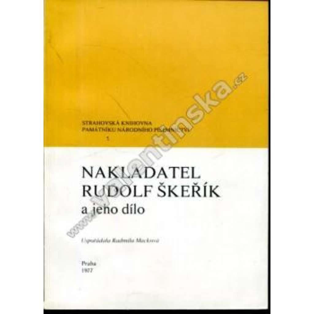 Nakladatel Rudolf Škeřík a jeho dílo