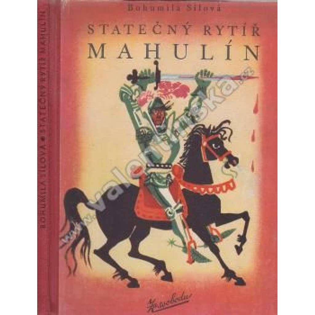 Statečný rytíř Mahulín