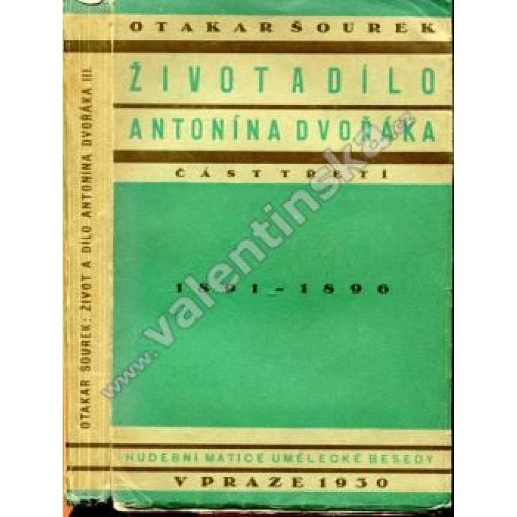 Život a dílo Antonína Dvořáka.  3. část