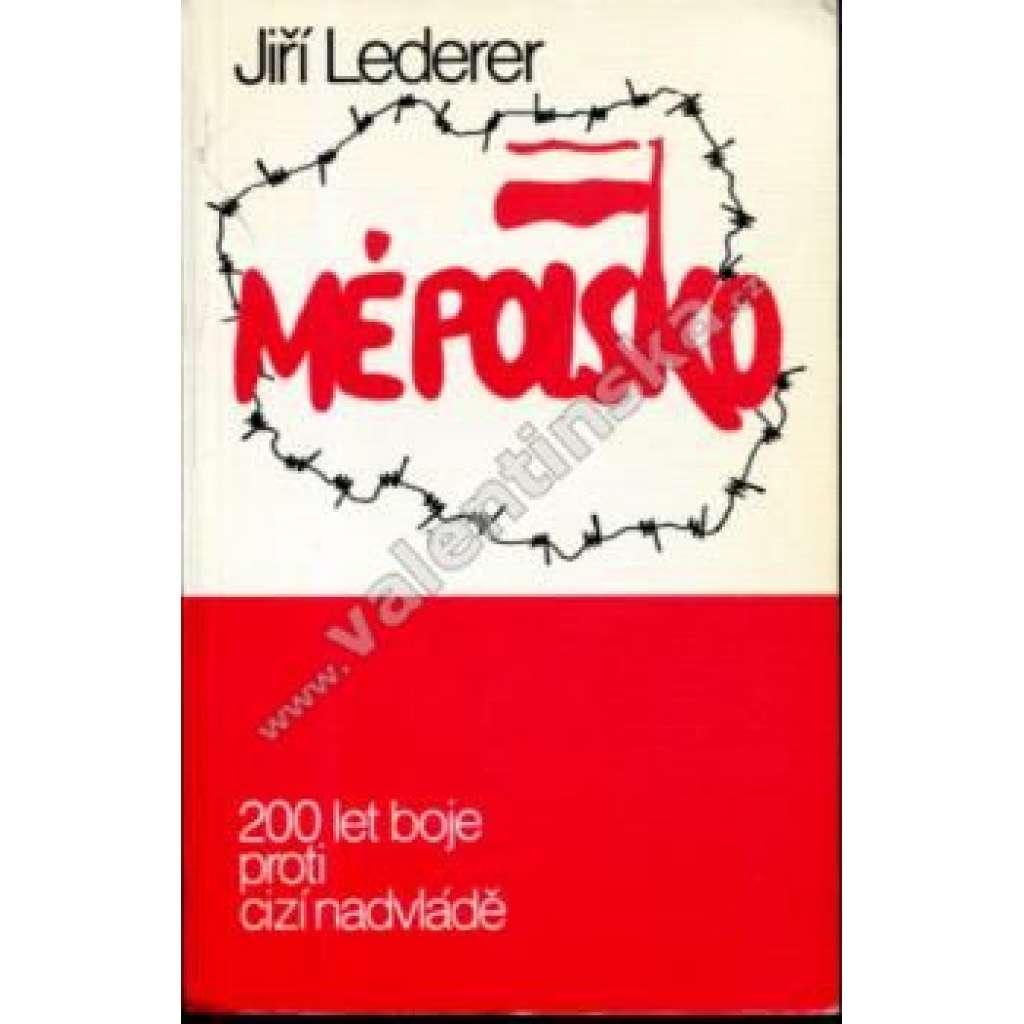 Mé Polsko (exilové vydání, Index!)
