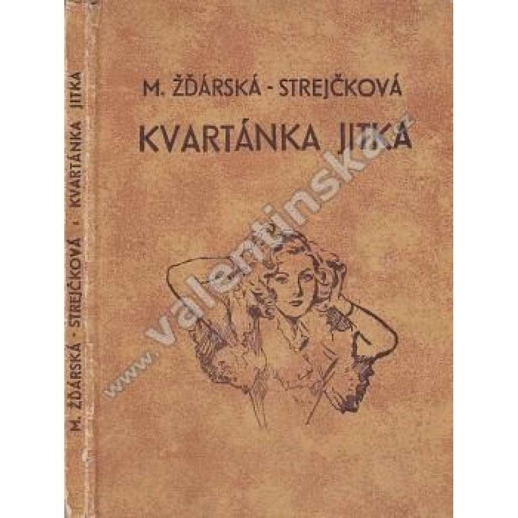 Kvartánka Jitka