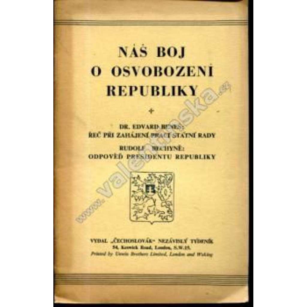 Náš boj o osvobození republiky (exilové vydání)