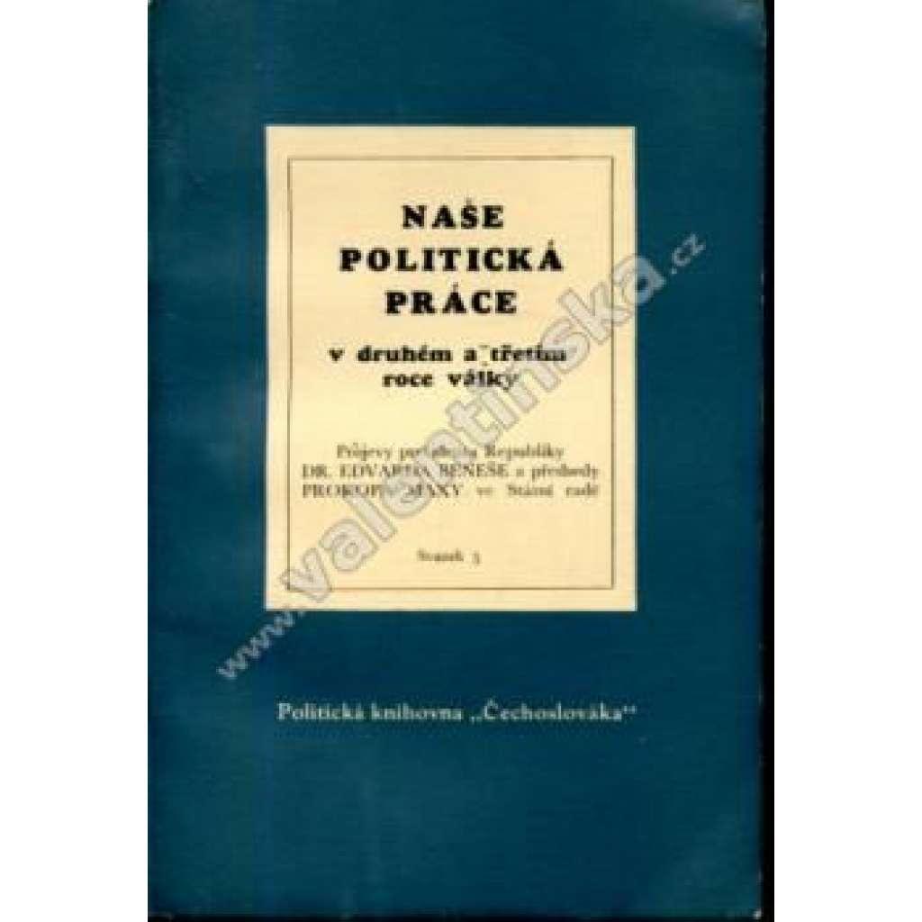 Naše politická práce (exilové vydání)
