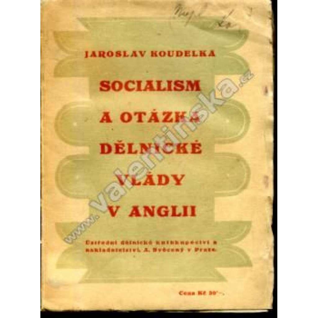Socialism a otázka dělnické vlády v Anglii