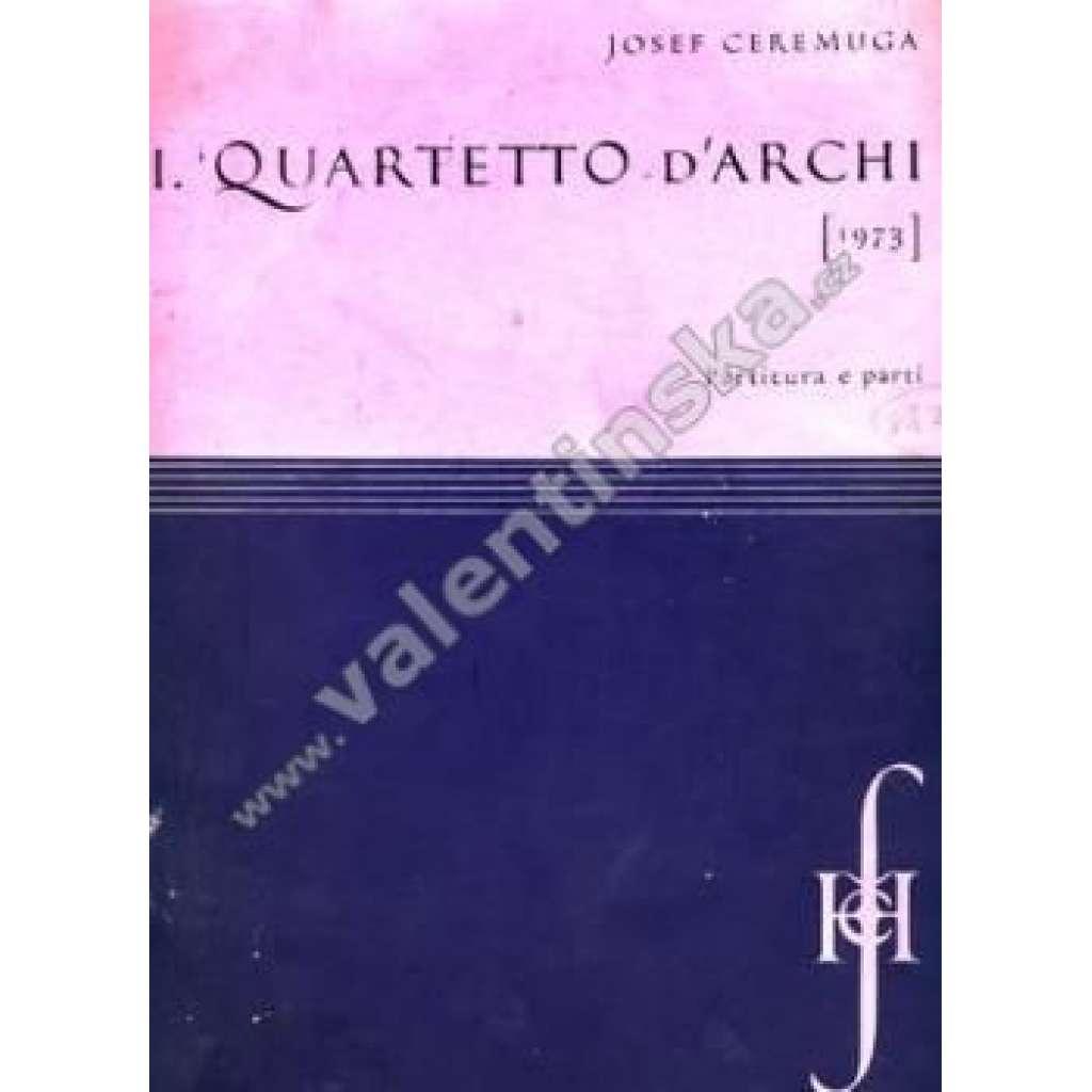 III.Quartetto D´Arch. III. Smyčcový kvartet.
