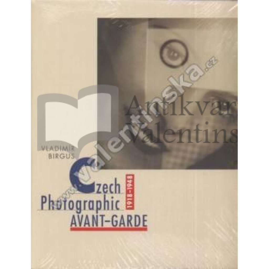 Czech Photographic Avant-garde 1918-1948 English