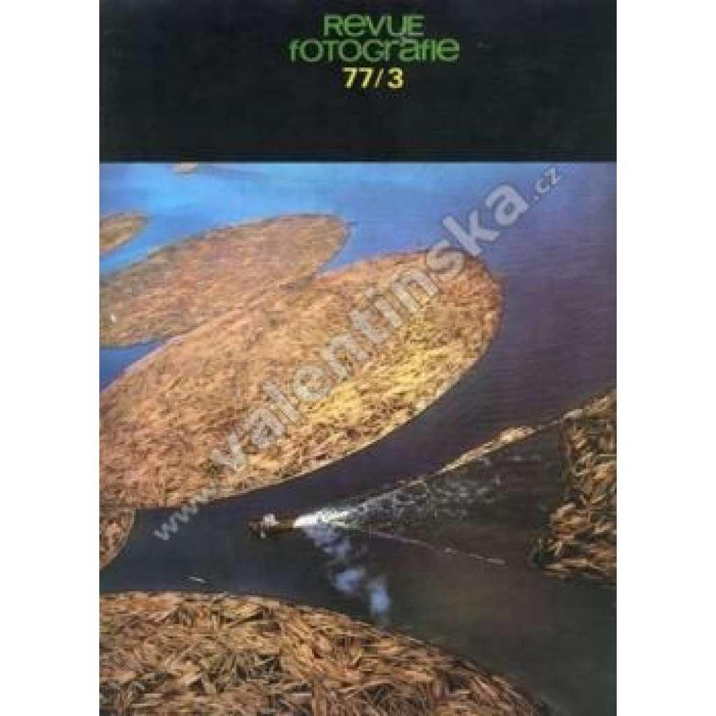 Revue Fotografie 77. Ročník XXI. Číslo 3.