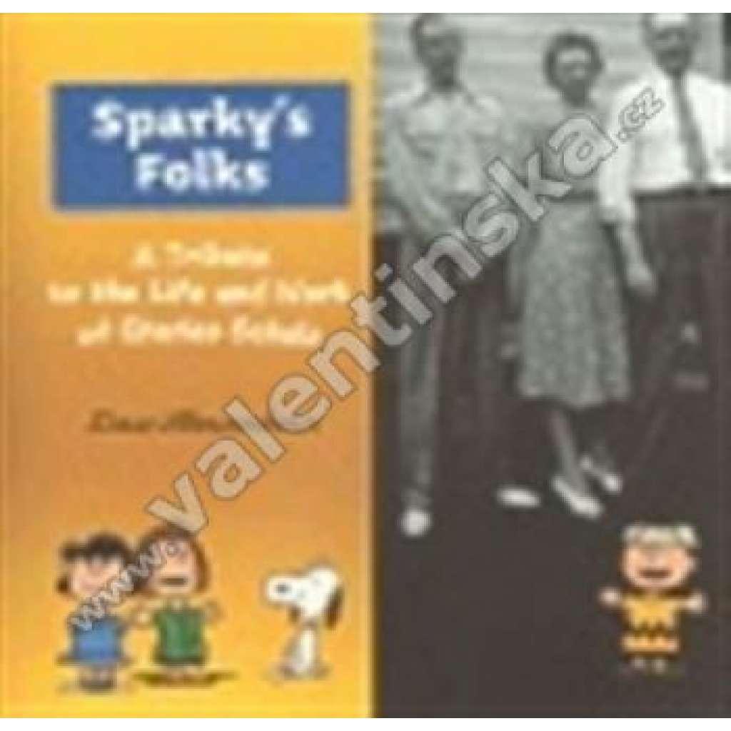 Sparky's Folks - A Tribute to the Life and Work... VZPOMÍNKY NA Charlese Schulze ,--komiks
