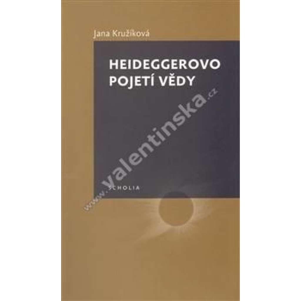 Heideggerovo pojetí vědy