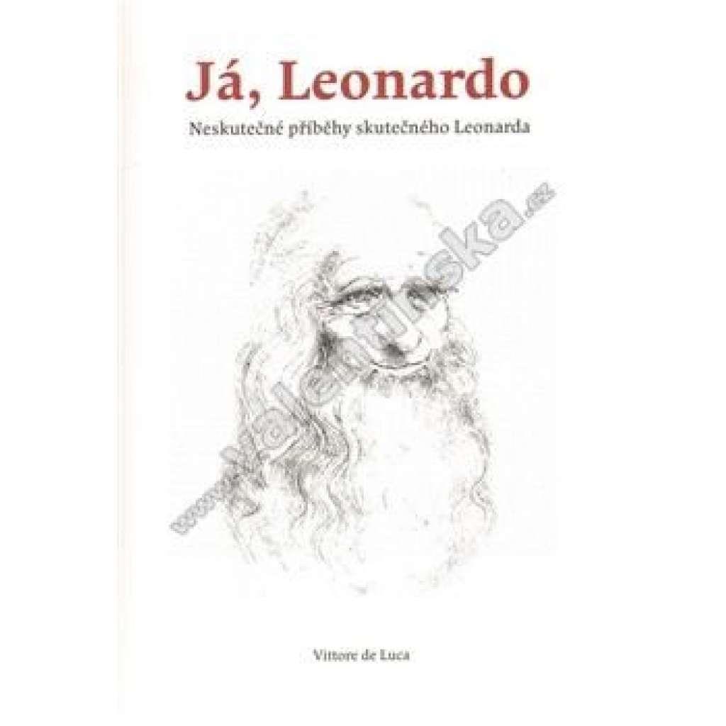 Já, Leonardo - Neskutečné příběhy skutečného...