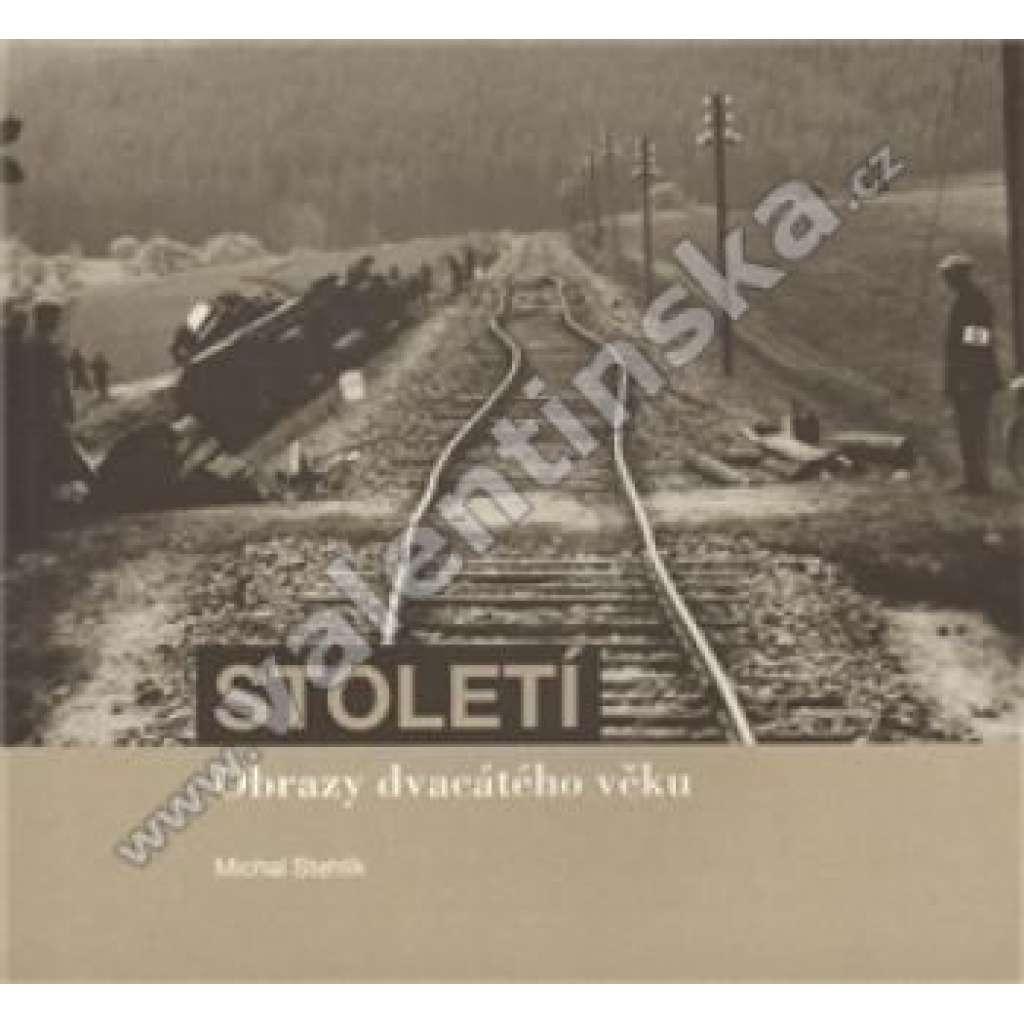 Století - Obrazy dvacátého věku (Slavonice)