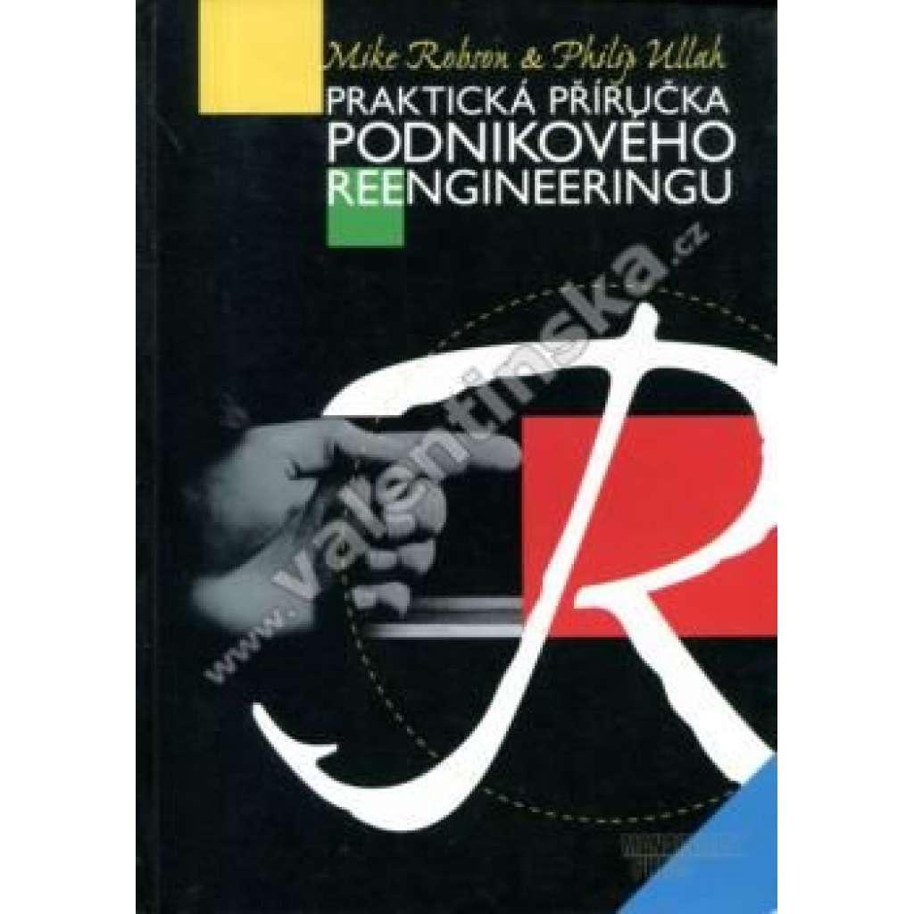 Praktická příručka podnikového reengineeringu