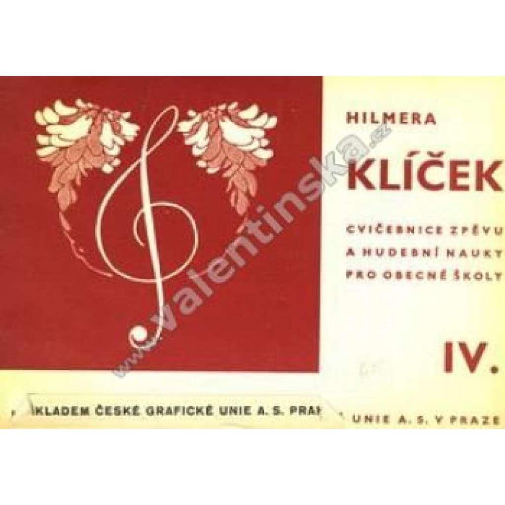Klíček IV. Cvičebnice zpěvu a hudební nauky...