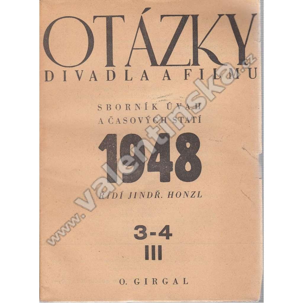Otázky divadla a filmu, 1948, 3-6