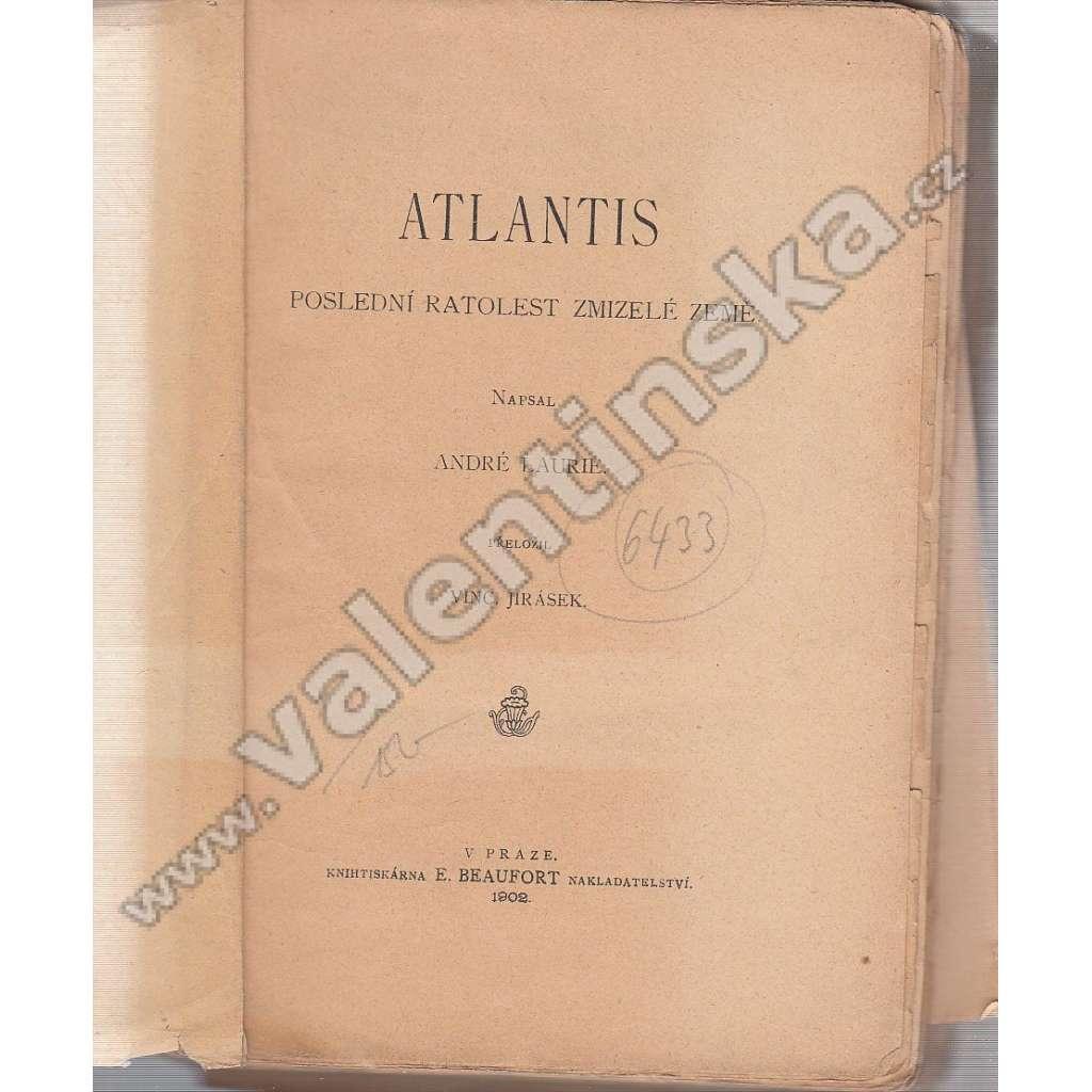 Atlantis: Poslední ratolest zmizelé země