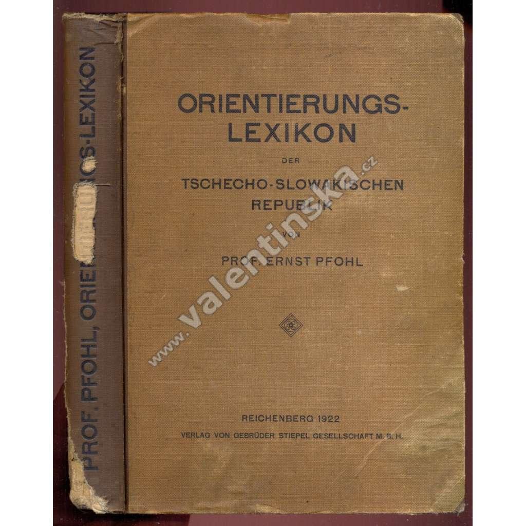 Orientierungs-Lexikon der Tschechoslowakischen Republik (Místopisný slovník ČSR - Sudety) - 1922