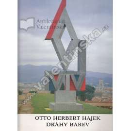 Otto Herbert Hajek / Dráhy barev