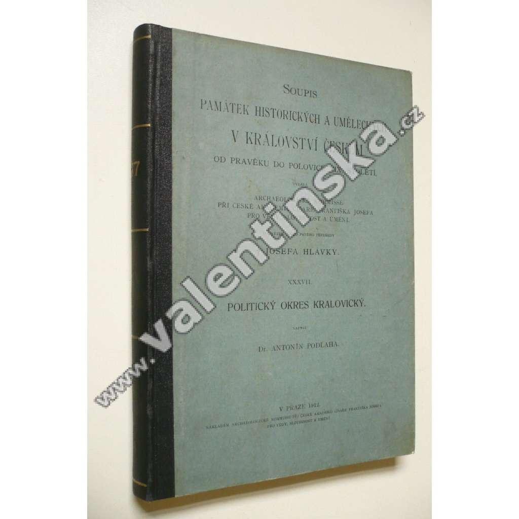 Soupis památek historických a uměleckých v politickém okresu Kralovickém (dnes Plzeň sever).- okres Kralovický / v okresu Kralovickém (1912)