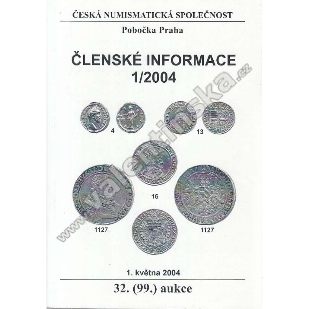 Česká numismatická spol., Členské informace 1/2004