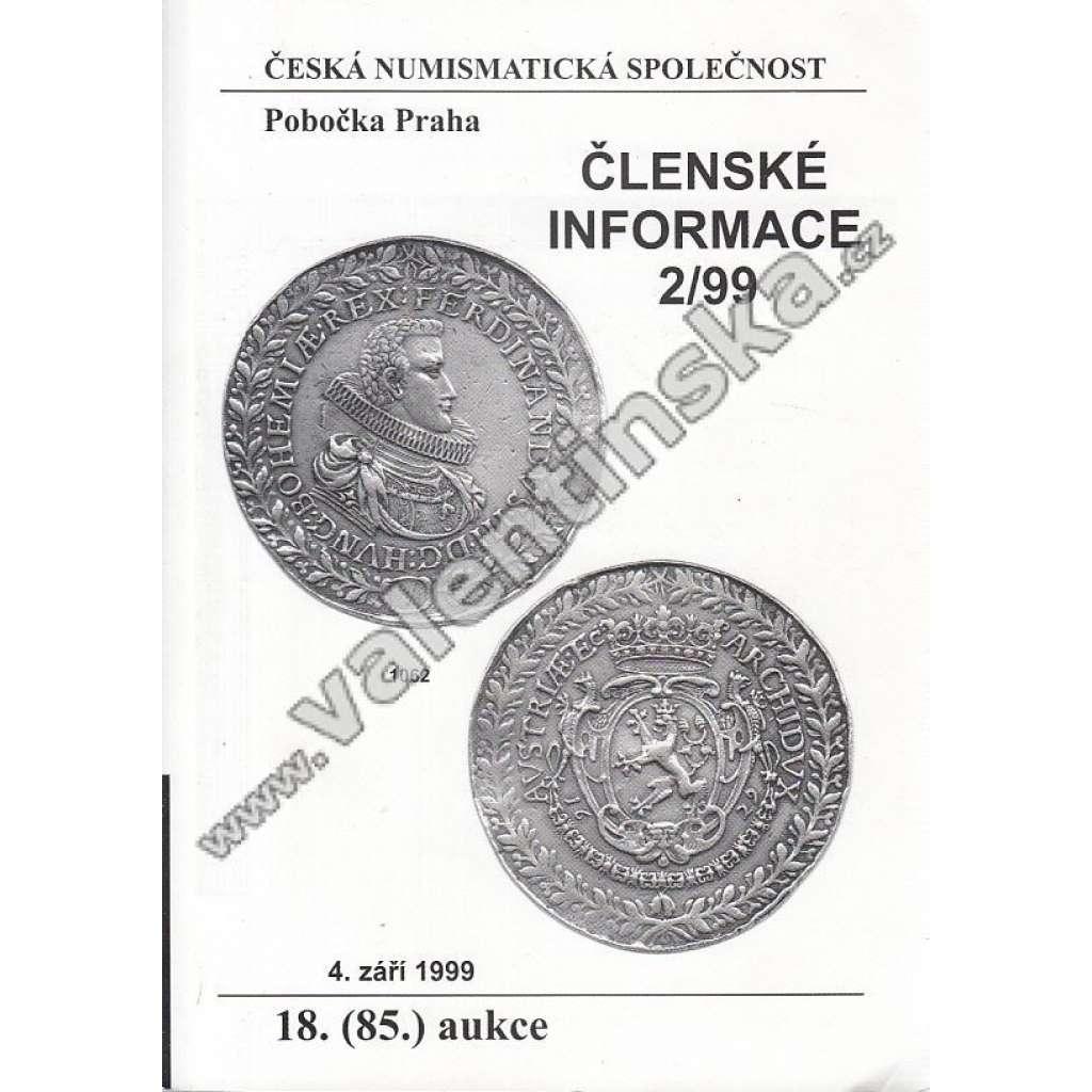 Česká numismatická spol., Členské informace 2/99