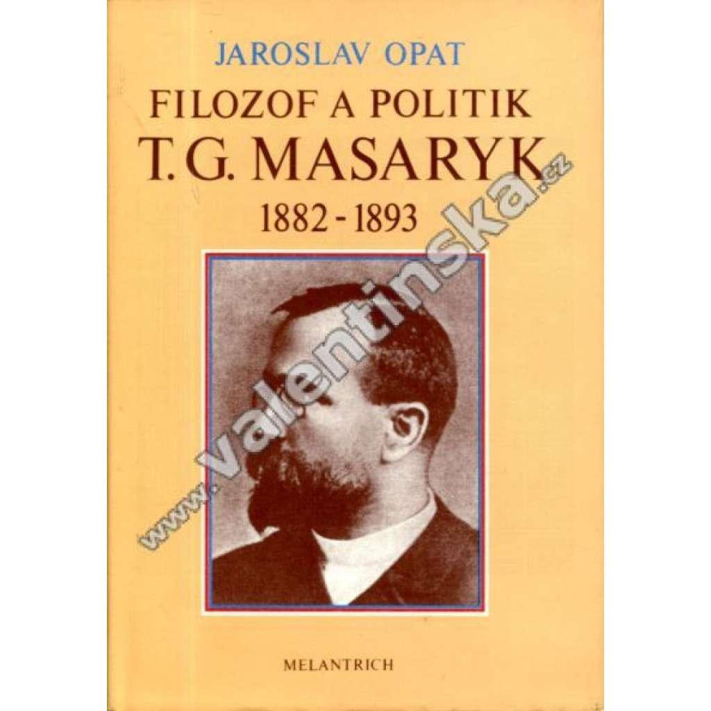 Filozof a politik T. G. Masaryk 1882-1893