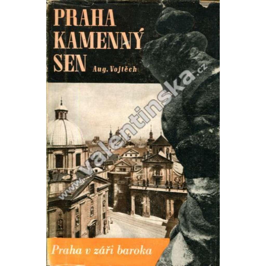 Praha kamenný sen