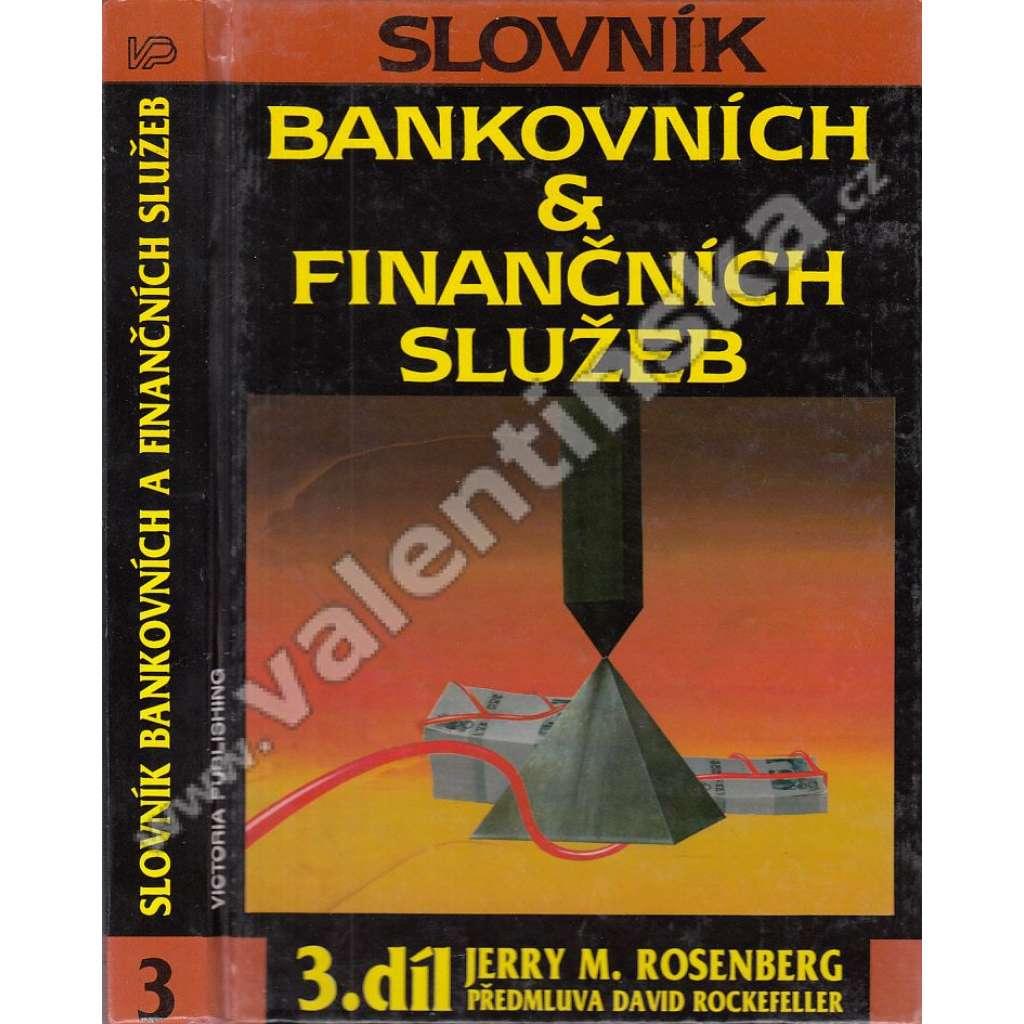 Slovník bankovních a finančích služeb, III. díl