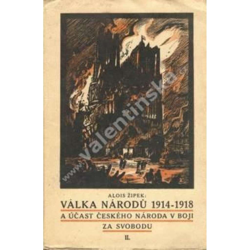 Válka národů 1914-1918 a účast českého národa...