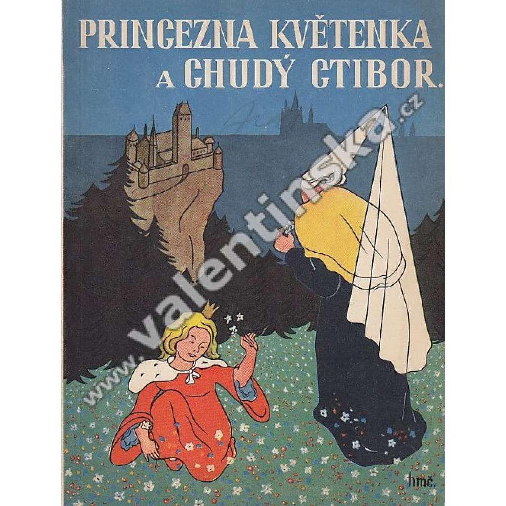 Princezna Květenka a chudý Ctibor