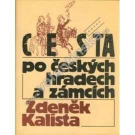 Cesta po českých hradech a zámcích...