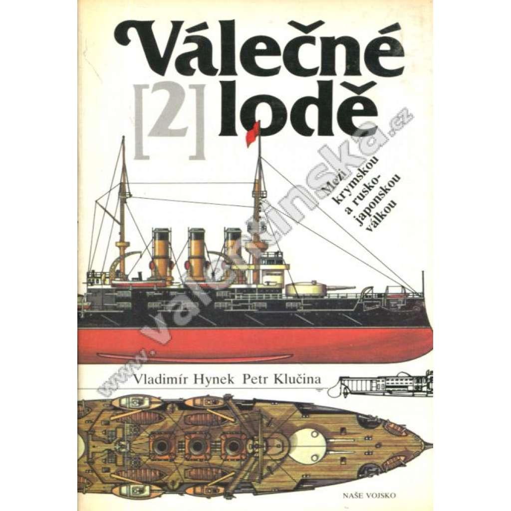 Válečné lodě II. - Mezi krymskou a rusko-japonskou válkou(lodě)